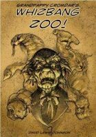 Grandpappy Cromdar's Whizbang Zoo!