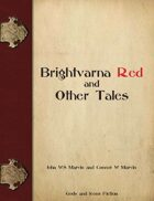Brightvarna Red and Other Tales