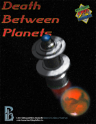 Death Between Planets (MSPE™ Version)