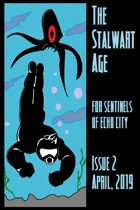 The Stalwart Age Issue 2