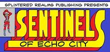Sentinels of Echo City