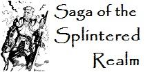 Saga of the Splintered Realm
