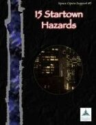 15 Startown Hazards - Space Opera Support #5
