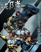Super Happy Sentai Hour: Gestalt Edition