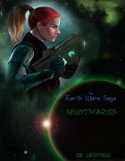The Earth Wars Saga: Nightmares