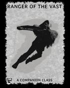Ranger of the Vast - A Dungeon World Companion Class