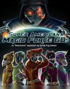 Super Americana Magic Force GO!