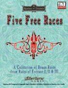 Five Free Races