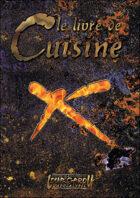 Loup-Garou: L'Apocalypse - W20 - Le Livre de Cuisine
