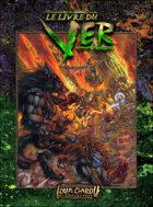 Loup-Garou: L'Apocalypse - W20 - Le Livre du Ver