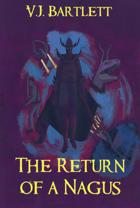 The Return of a Nagus