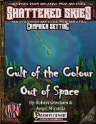 The Cult of the Colour out of Space