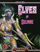 Elves of Celmae SECOND EDITION