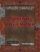 Psionic Bestiary: Phrenic Hegemony