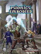 Psionics Embodied