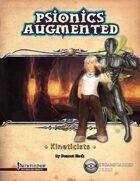 Psionics Augmented: Kineticists