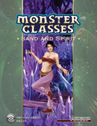 Monster Classes: Sand and Spirit
