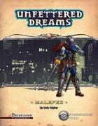 Unfettered Dreams: Malefex