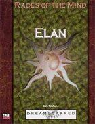 Races of the Mind: Elan