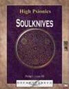 High Psionics: Soulknives