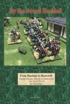 By the Sword Decided: From Hastings to Bosworth