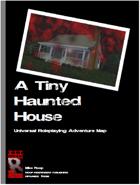 A Tiny Haunted House