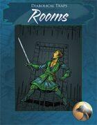 Diabolical Traps - Rooms