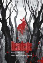 Deadeye: Begun In Blood