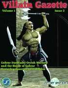 Villain Gazette, Volume 1, Issue 2