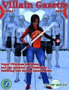Villain Gazette, Volume 1, Issue 6