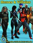 Heroes & Villains; the Dakkar Unlimited 2015 Calendar