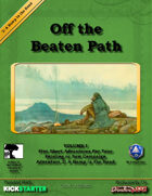 Off the Beaten Path Vol I: A Bump in the Road