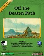 Off the Beaten Path Vol I: A Goblin's Lament