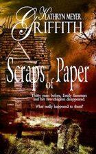 Scraps of Paper-Revised Author's Edition