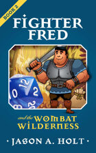 Fighter Fred and the Wombat Wilderness