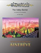 The Valley Barrier