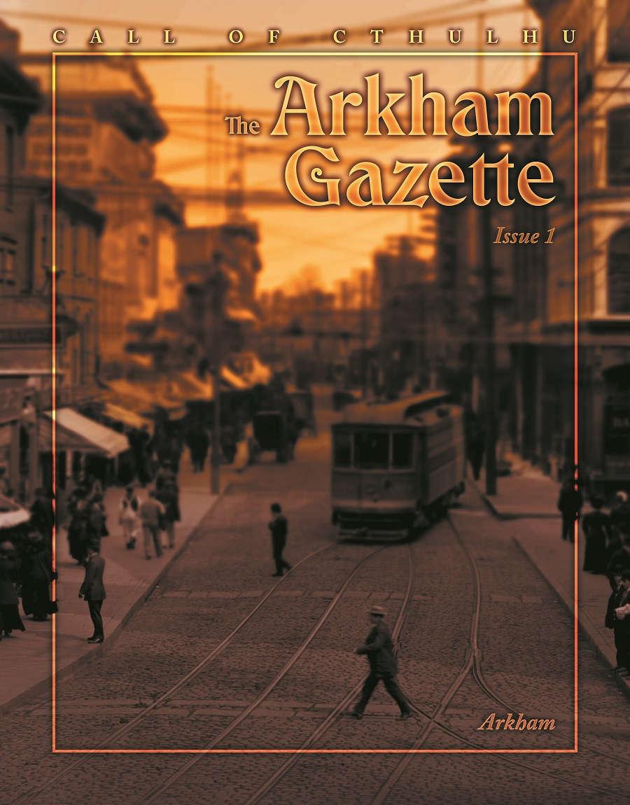 The Arkham Gazette #1