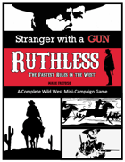 Ruthless: A Stranger with a Gun