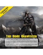 The Bone Harvester (Lordling Module 1)