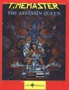 The Assassin Queen
