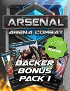 Arsenal: Arena Combat Backer Bonus Pack