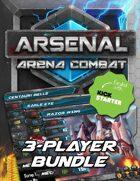 Arsenal: Arena Combat Three-Player Starter Kit [BUNDLE]