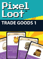 Pixel Loot - Trade Goods 1