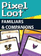 Pixel Loot - Familiars & Companions