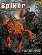 Spiker: Creatures of the Apocalypse 9