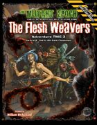 The Flesh Weavers