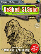 Monday Mutant 2: Beaked-Slasho