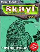 Monday Mutant 3: Skayl