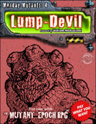 Monday Mutant 4: Lump-Devil