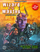 One Day Digs 9:: Wizard of the Wastes